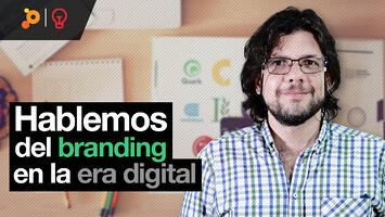 PragmaTalk: Hablemos del branding en la era digital