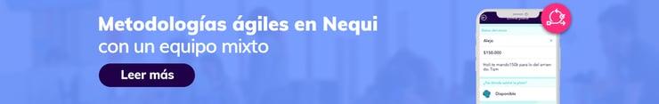 cta_CE_nequi_equipos_agiles2