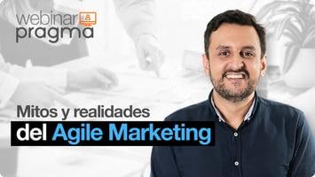 Webinar: Mitos y realidades del Agile Marketing