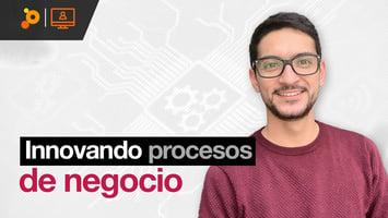 Webinar: Innovando procesos de negocio