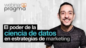 Webinar: El poder de la ciencia de datos en estrategias de marketing