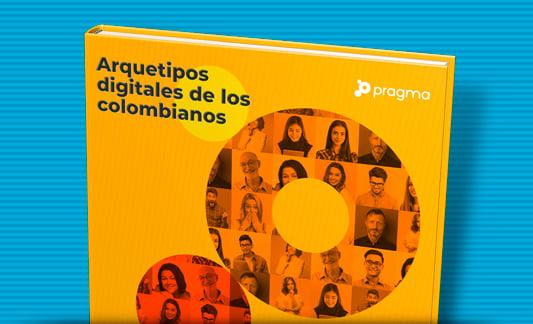 Arquetipos digitales de los colombianos