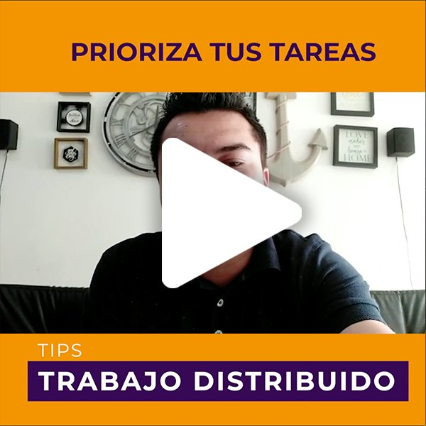 02T_equipo_distribuido_tips_prioriza_tareas
