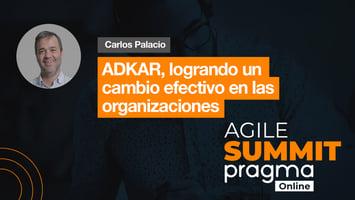 ADKAR, logrando un cambio efectivo en las organizaciones