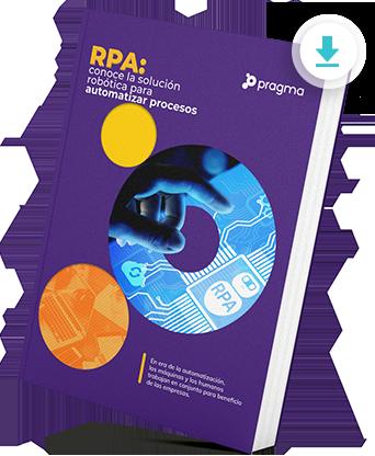 Descarga gratis el eBook sobre RPA - automatización robótica de procesos