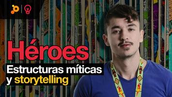 PragmaTalks: Héroes, estructuras míticas y storytelling