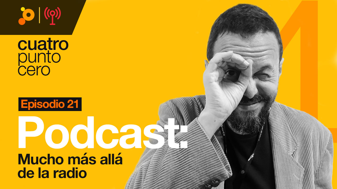 Podcast: mucho más allá de la radio
