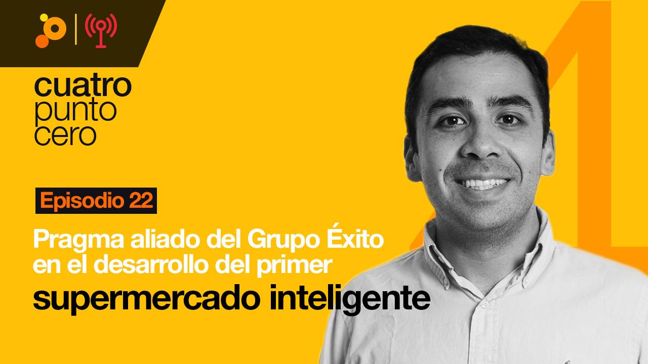Pragma aliado del Grupo Éxito en el desarrollo del primer mercado inteligente