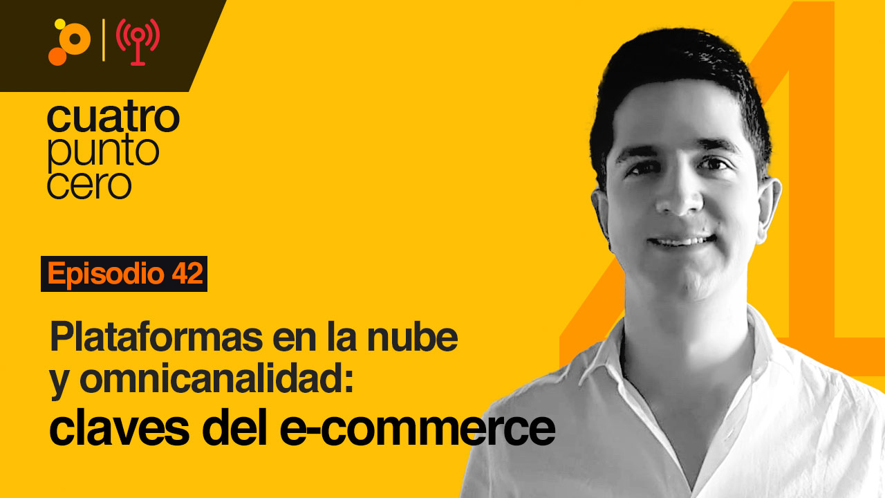 Plataformas en la nube y omnicanalidad: claves en el e-commerce en Colombia
