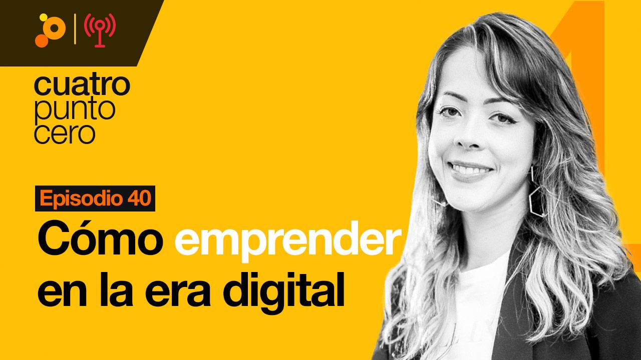 Cómo emprender en la era digital