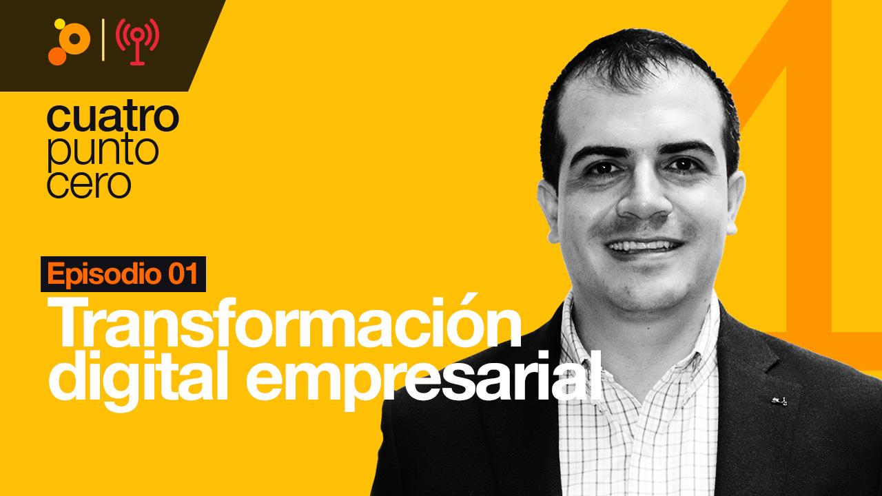 Una mirada a la transformación digital empresarial