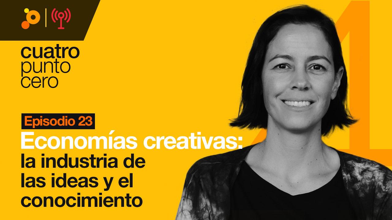 Economías creativas: la industria de las ideas y el conocimiento