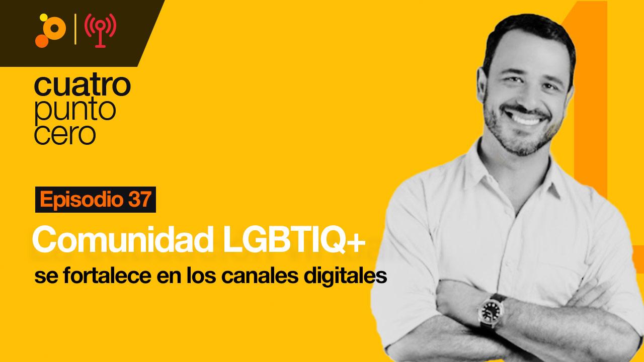 Comunidad LGBTIQ+ se fortalece en los canales digitales